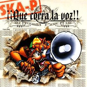 Ska-P альбом ¡¡Que Corra La Voz!!