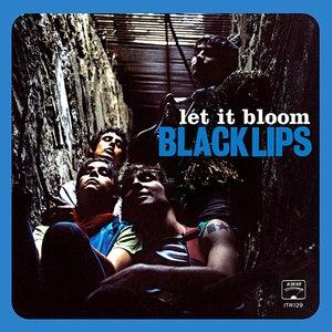Black Lips альбом Let It Bloom