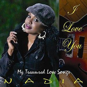 Nadia альбом I Love You