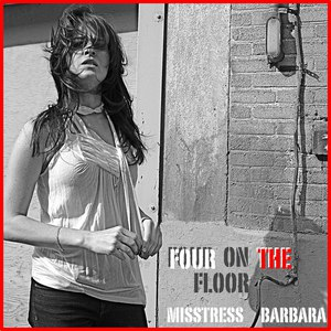 Misstress Barbara альбом Four On The Floor