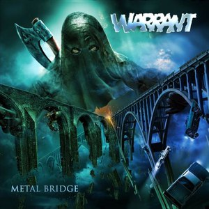 Warrant альбом Metal Bridge
