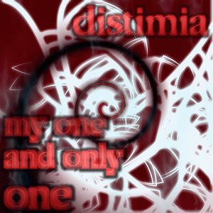 Distimia альбом my one and only one
