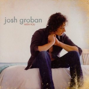 Josh Groban альбом With You