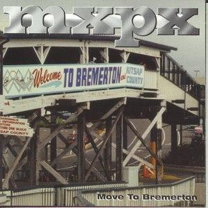 MxPx альбом Move to Bremerton EP
