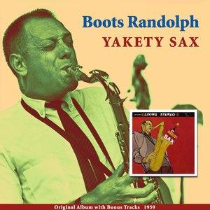 Boots Randolph альбом Yakety Sax (Original Album Plus Bonus Tracks 1959)