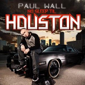 Paul Wall альбом No Sleep Til Houston