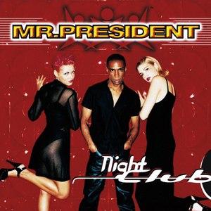 Mr. President альбом Nightclub