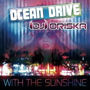 Ocean Drive альбом With the Sunshine