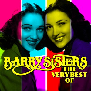 The Barry Sisters альбом The Very Best Of