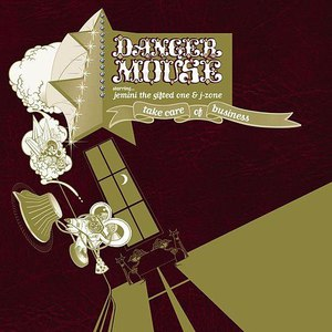 Danger Mouse альбом Take Care of Business EP