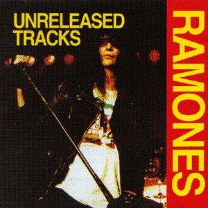 Ramones альбом Unreleased Tracks