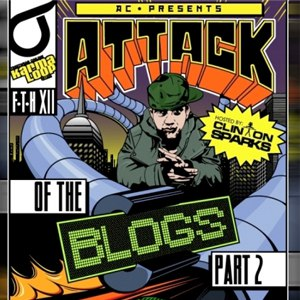 AC альбом Attack of The Blogs Part 2 Hosted by Clinton Sparks