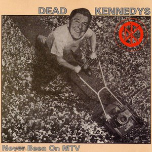 Dead Kennedys альбом Never Been on MTV
