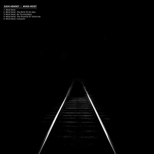 Zack Hemsey альбом Mind Heist - EP