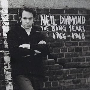 Neil Diamond альбом The Bang Years 1966-1968