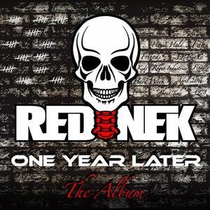 Rednek альбом One Year Later