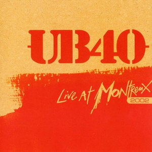 UB40 альбом Live At Montreux 2002