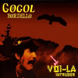 Gogol Bordello альбом Voi-la Intruder
