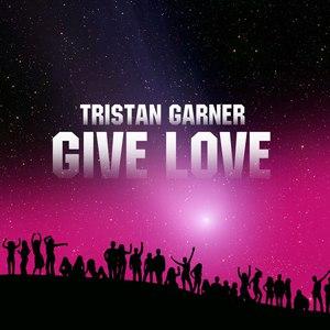 Tristan Garner альбом Give Love