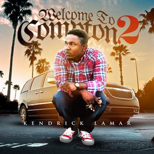 Kendrick Lamar альбом Welcome to Compton 2