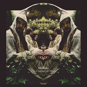 midlake альбом The Courage Of Others
