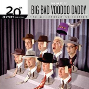 Big Bad Voodoo Daddy альбом Best Of/20th Century