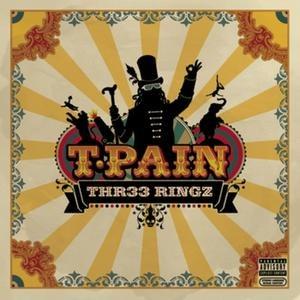 T-Pain альбом Thr33 Ringz