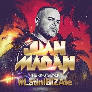 Juan Magan альбом The King Is Back (#LatinIBIZAte)