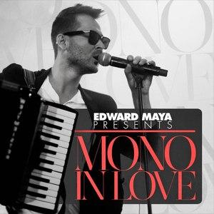 Edward Maya альбом Mono in Love