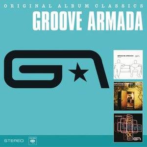 Groove Armada альбом Original Album Classics