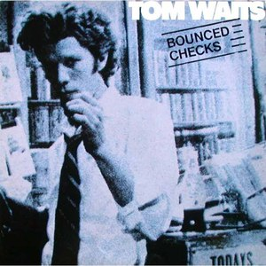 Tom Waits альбом Bounced Checks