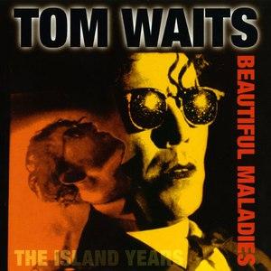 Tom Waits альбом Beautiful Maladies: The Island Years
