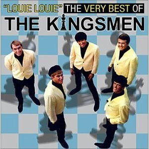 The Kingsmen альбом Louie Louie: The Very Best Of The Kingsmen