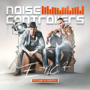 Noisecontrollers альбом E=NC² (The Science of Hardstyle)