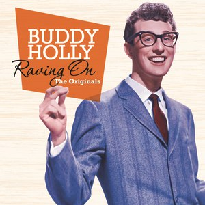 Buddy Holly альбом Raving On – The Originals