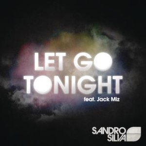 Sandro Silva альбом Let Go Tonight EP