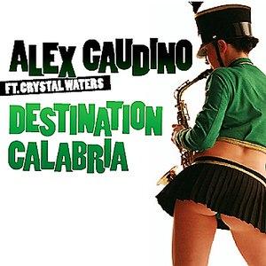 Alex Gaudino альбом Destination Calabria