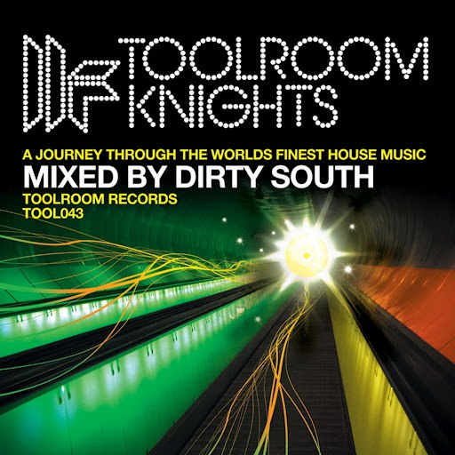 Dirty South альбом Toolroom Knights Mixed By Dirty South