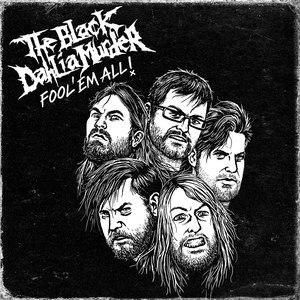 The Black Dahlia Murder альбом Fool 'Em All (Live)