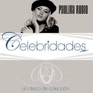 Paulina Rubio альбом Celebridades