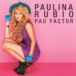 Paulina Rubio альбом Pau Factor