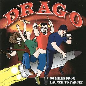 DRAGO альбом 99 Miles From Launch To Target