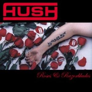 Hush альбом Roses & Razorblades
