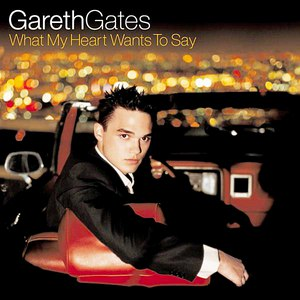 Альбом Gareth Gates What My Heart Wants To Say