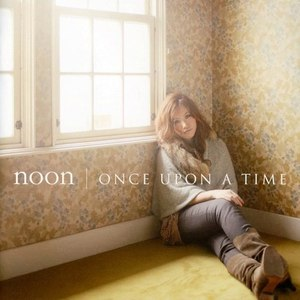 Noon альбом ONCE UPON A TIME