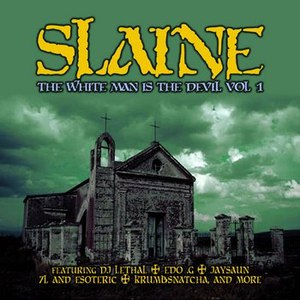 Slaine альбом The White Man Is The Devil