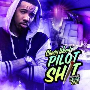 Chevy Woods альбом Pilot Shit