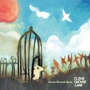 Cloud Cuckoo Land альбом Cloud Cuckoo Land