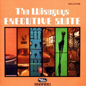 The Wiseguys альбом Executive Suite