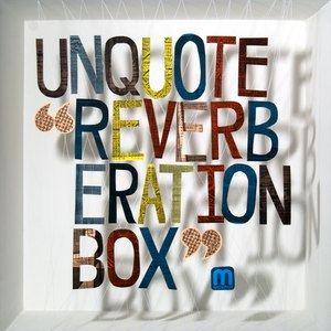 Unquote альбом Reverberation Box